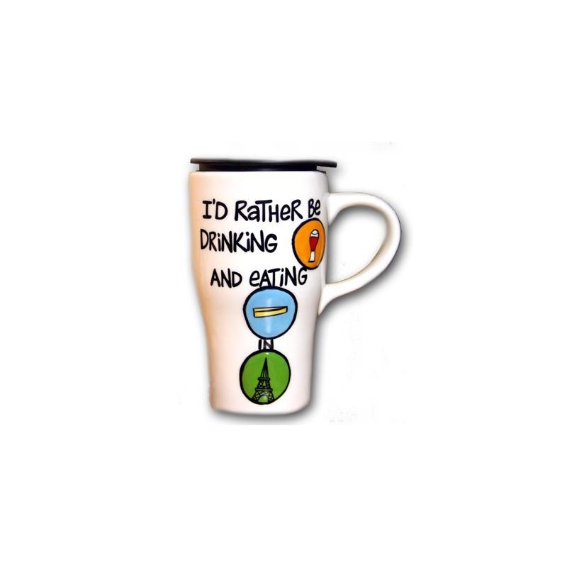 Travel Mug I'd Rather